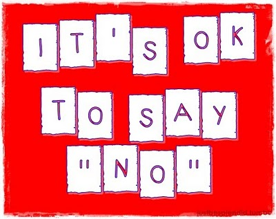 Its Okay to Say No